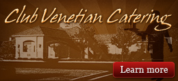 Club Venetian Catering