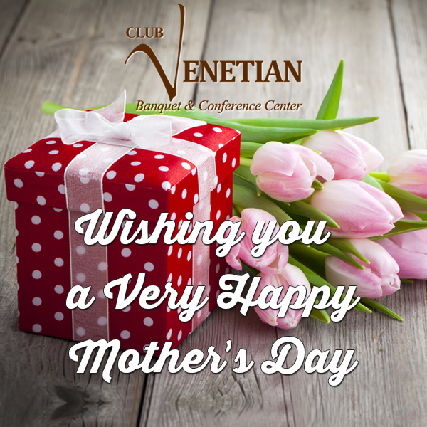 Club-Venetian-Mother's-Day-2015