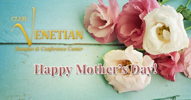 Club Venetian Mother's Day 2016