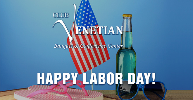 CLUB VENETIAN Labor Day 2016