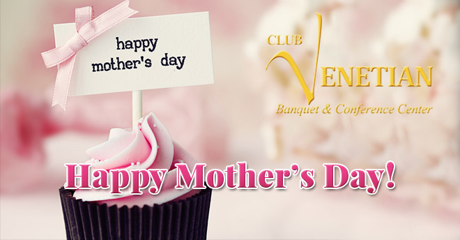 Club Venetian Mother's Day 2017
