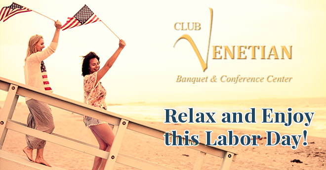 Club Venetian Labor Day 2017
